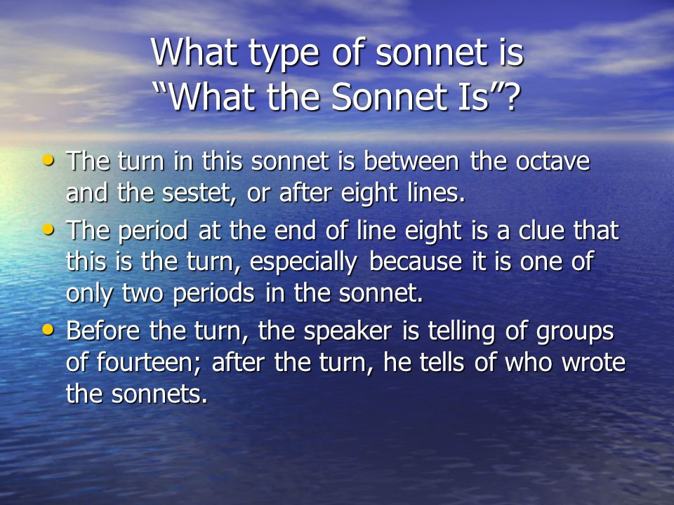 """What type of sonnet is """"What the Sonnet Is""""? Rhyme scheme is abbaabba cdcdcd. Rhyme scheme is abbaabba cdcdcd. Fourteen small broidered berries on the"""