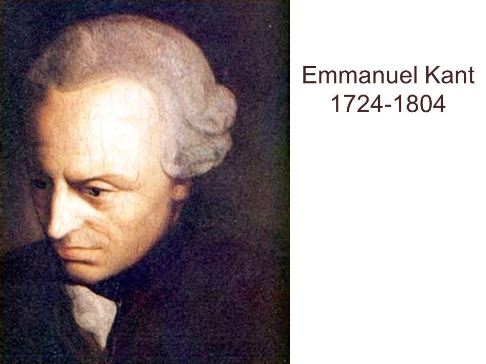 Emmanuel Kant 1724-1804