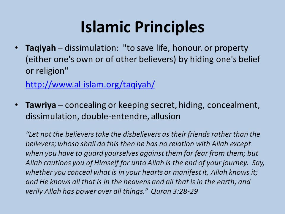 Islamic Principles Taqiyah – dissimulation: