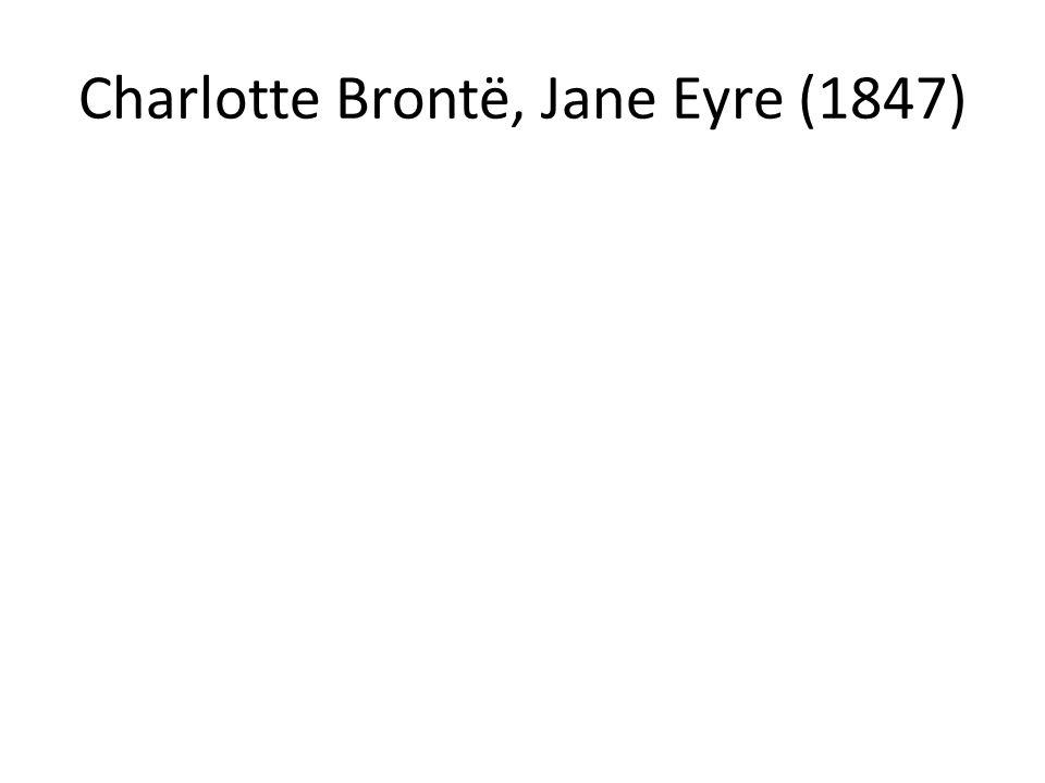 Charlotte Brontë, Jane Eyre (1847)