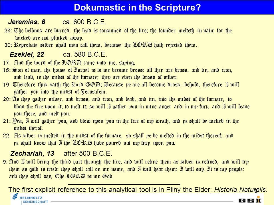 66 Dokumastic in the Scripture. Jeremias, 6 ca. 600 B.C.E.