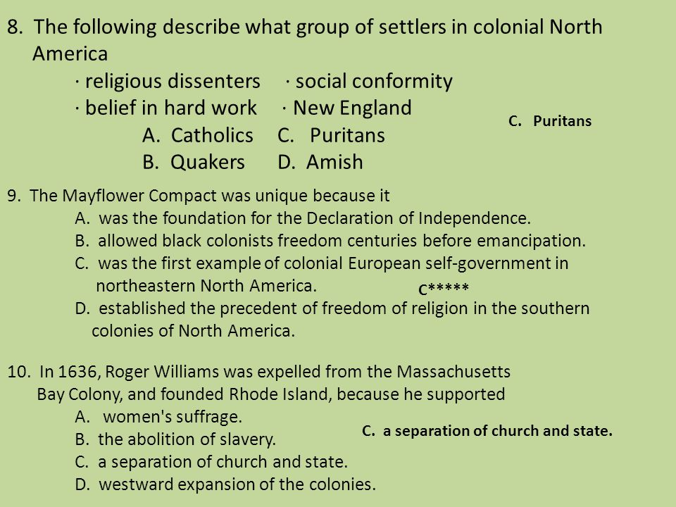 8. The following describe what group of settlers in colonial North America · religious dissenters · social conformity · belief in hard work · New Engl
