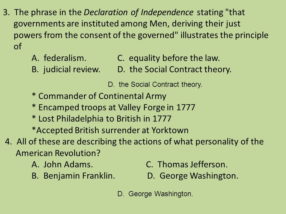 3. The phrase in the Declaration of Independence stating