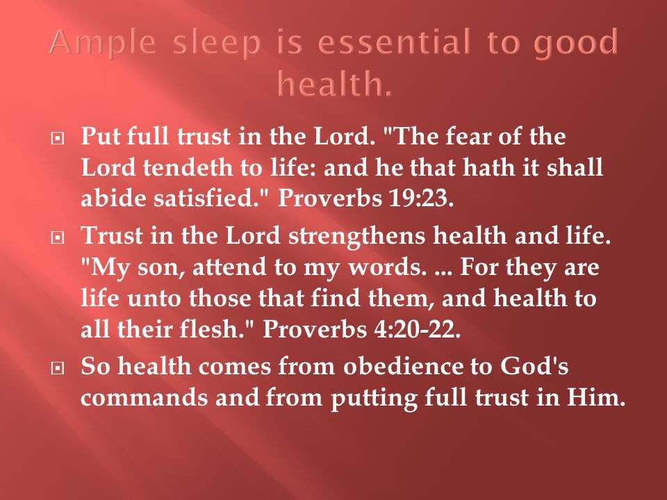  Put full trust in the Lord.