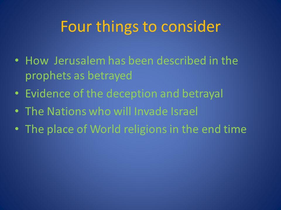 How Jerusalem has been described in the prophets as betrayed