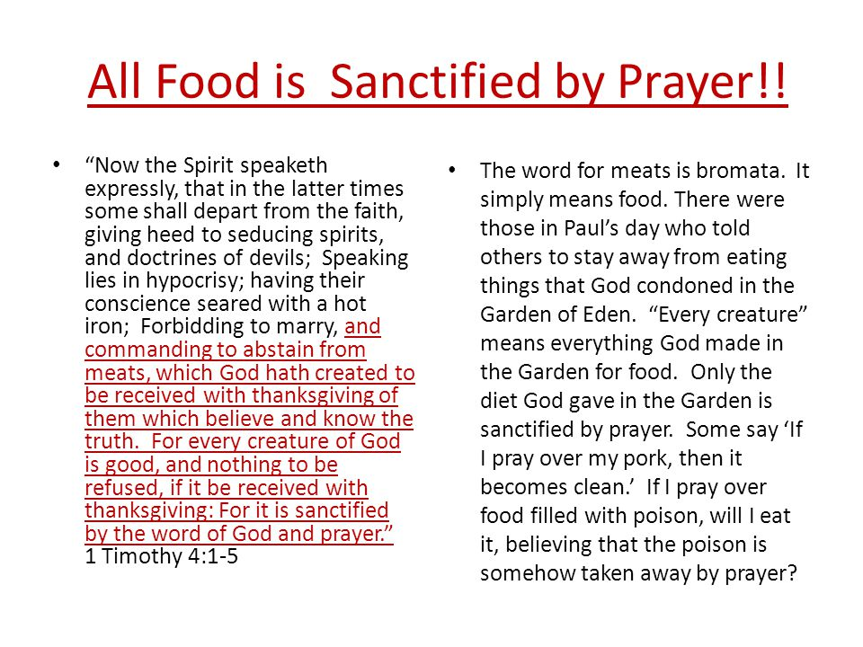 All Food is Sanctified by Prayer!.