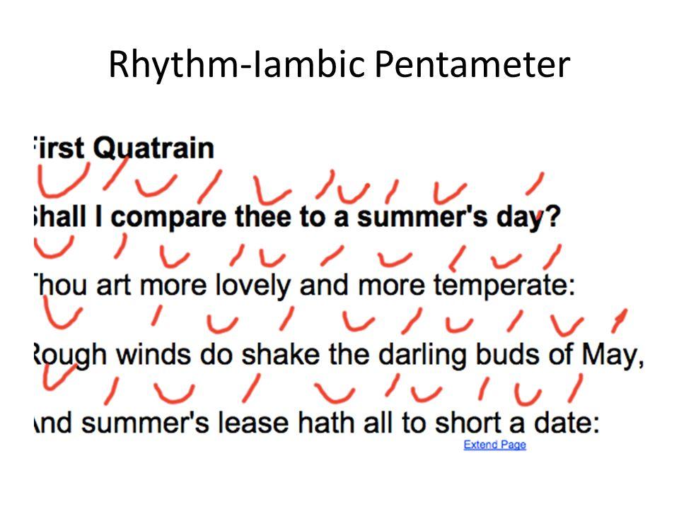 Rhythm-Iambic Pentameter