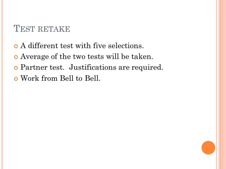 T EST RETAKE A different test with five selections.