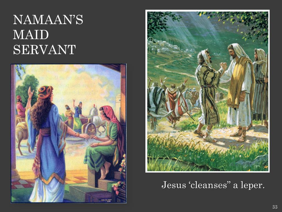 Jesus 'cleanses a leper. 33