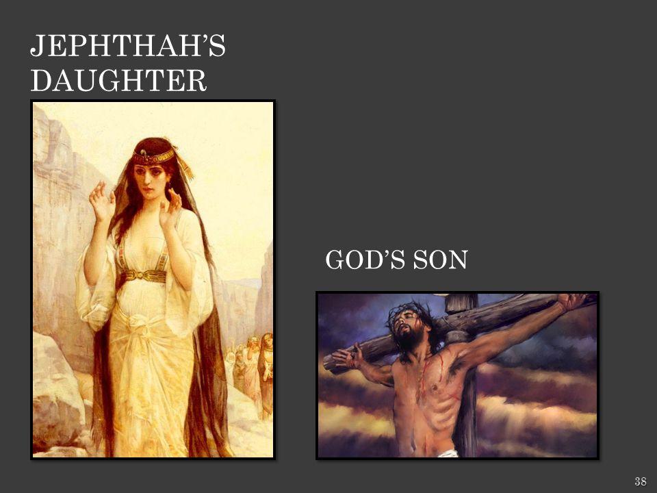 GOD'S SON 38