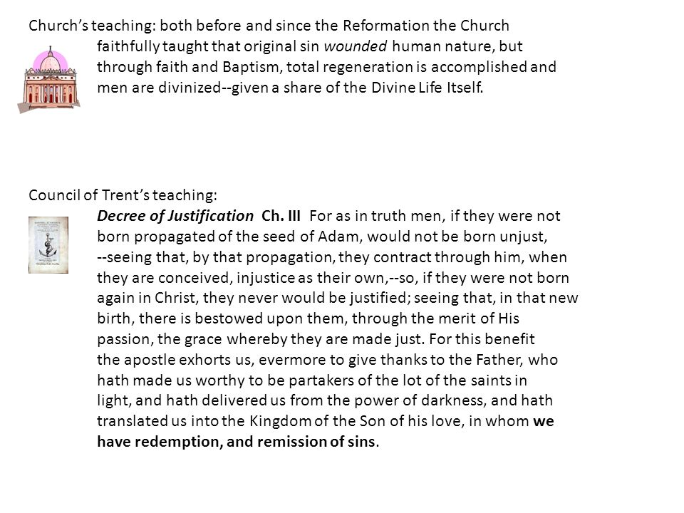 Council of Trent's teaching: Decree of Justification Ch.