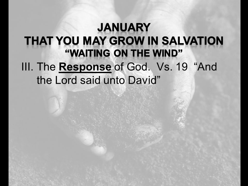 "III.The Response of God. Vs. 19 ""And the Lord said unto David"""