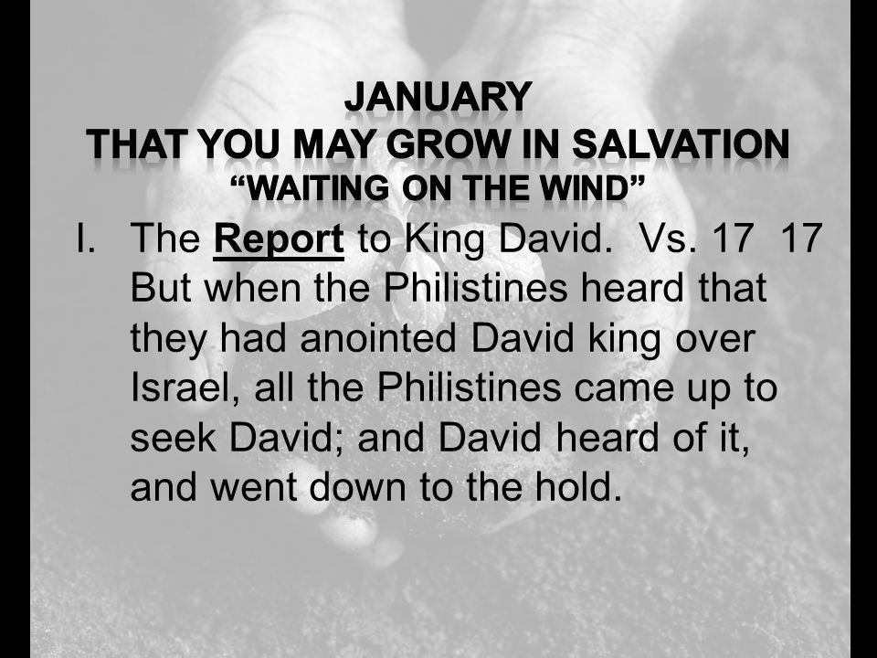 I.The Report to King David. Vs.