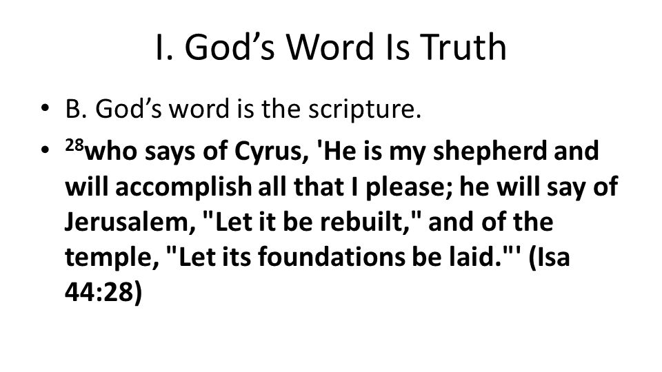 I. God's Word Is Truth B. God's word is the scripture.