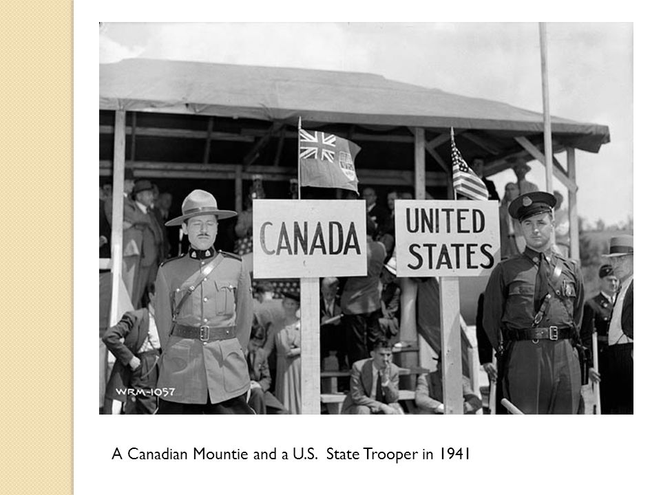A Canadian Mountie and a U.S. State Trooper in 1941