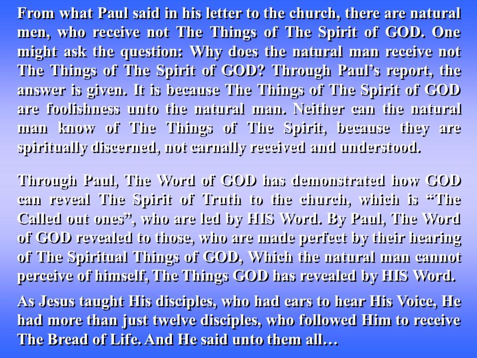 …Take heed that no man deceive you.