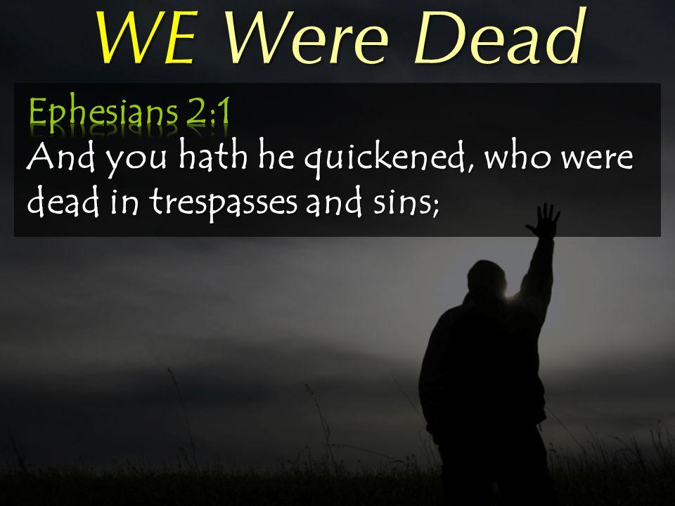 WE Were Dead