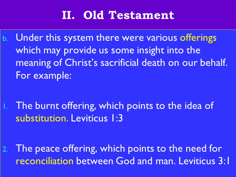 10 II. Old Testament b.