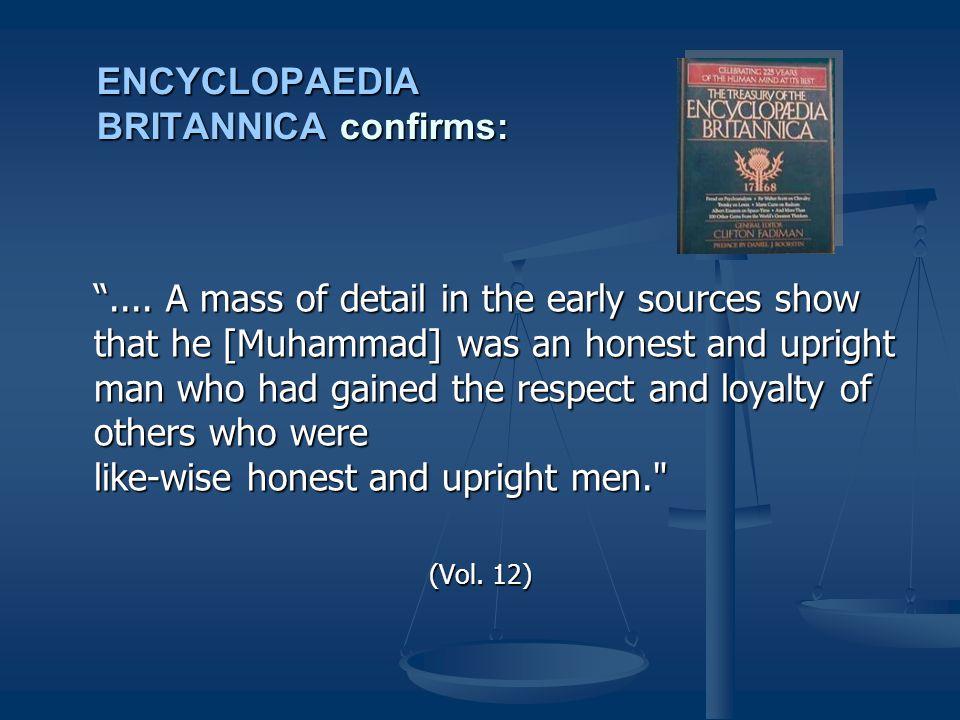 ENCYCLOPAEDIA BRITANNICA confirms: ....