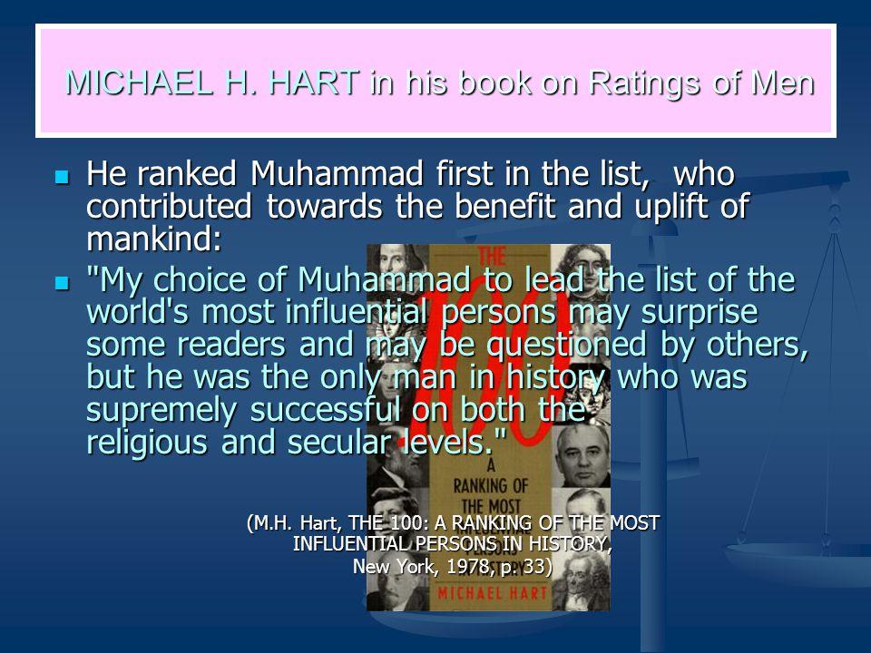 MICHAEL H. HART in his book on Ratings of Men MICHAEL H.