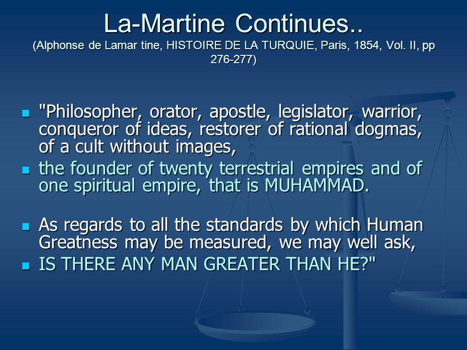 La-Martine Continues.. (Alphonse de Lamar tine, HISTOIRE DE LA TURQUIE, Paris, 1854, Vol. II, pp 276-277)