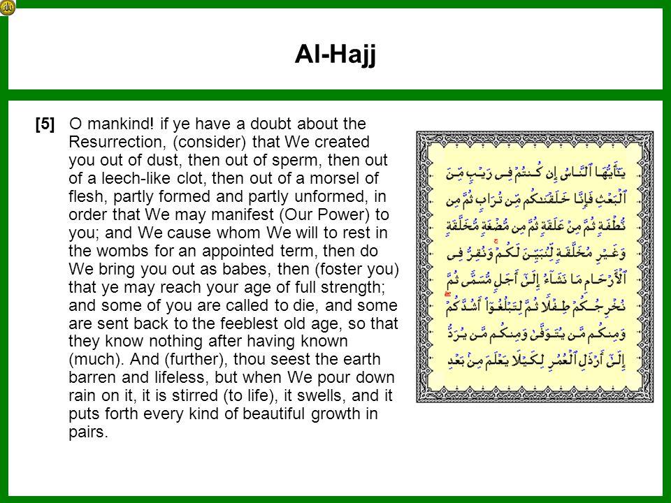 Al-Hajj [5] O mankind.