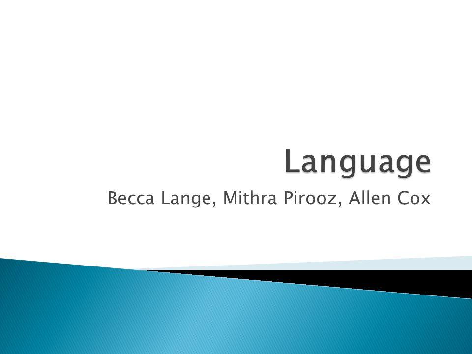 Becca Lange, Mithra Pirooz, Allen Cox