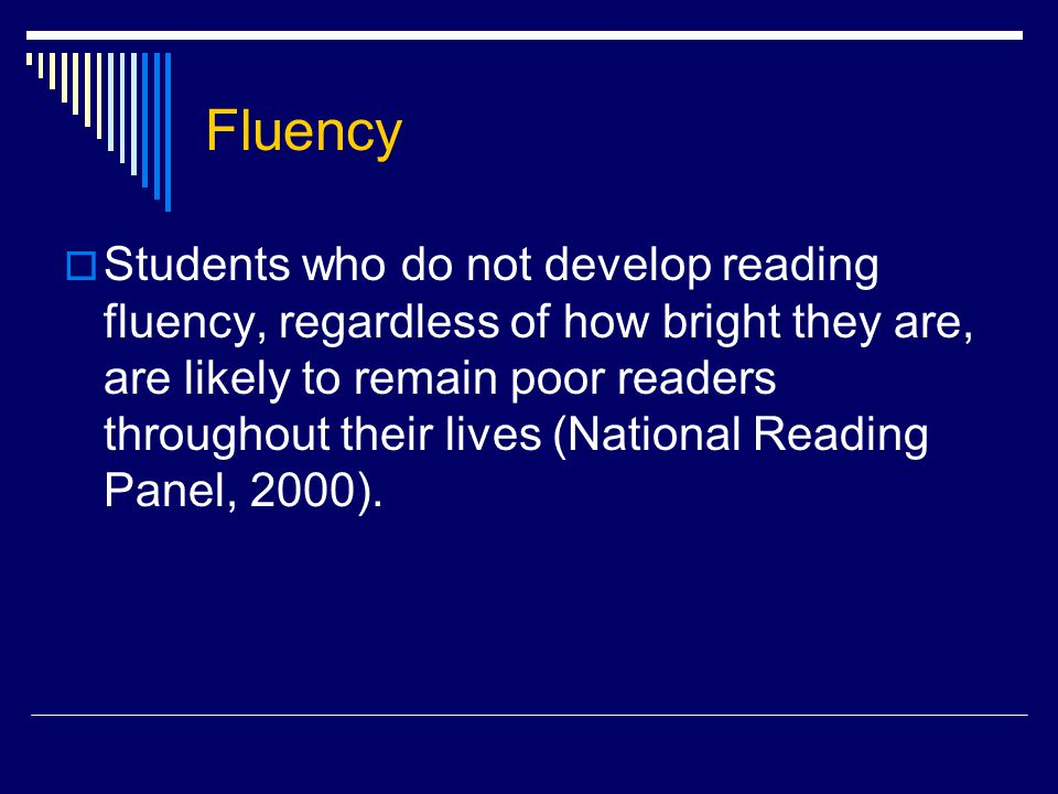 Red Flags to Silent Reading  There is no way for teachers to evaluate the rate, accuracy, and prosody of their reading; thus, there is no opportunity for the teachers to provide constructive feedback (Shanahan, 2002)  Use of independent silent reading relies on students' ability to improve their reading on their own – and most struggling readers simply do not have this ability.