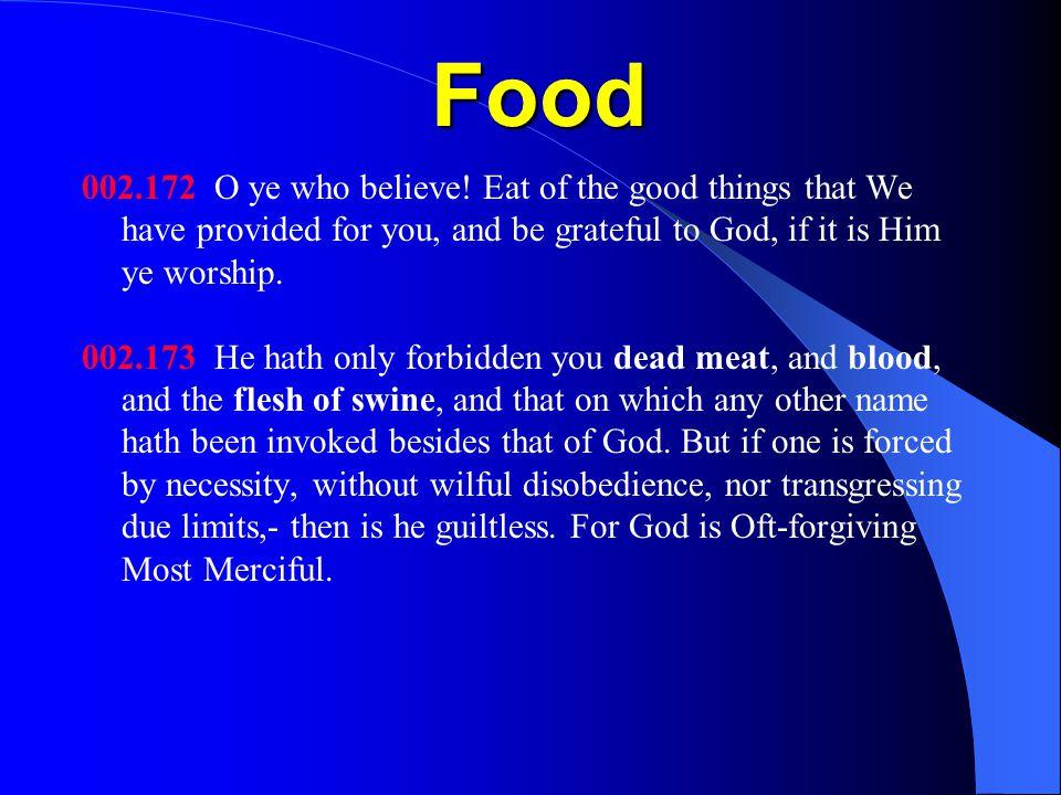 Food 002.172 O ye who believe.
