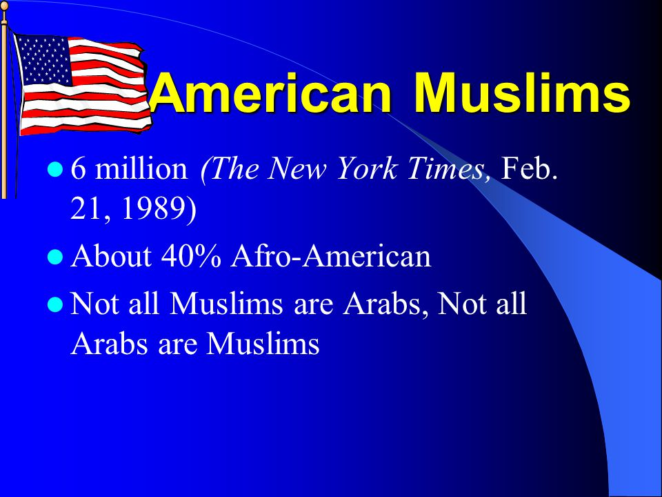 American Muslims 6 million (The New York Times, Feb.