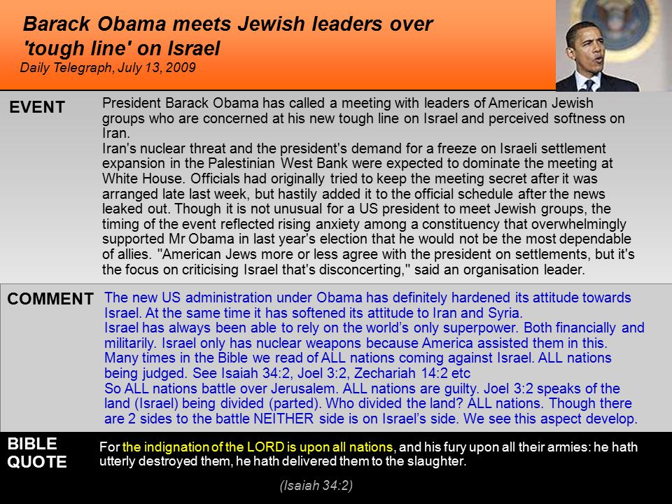 Barack Obama meets Jewish leaders over 'tough line' on Israel President Barack Obama has called a meeting with leaders of American Jewish groups who a