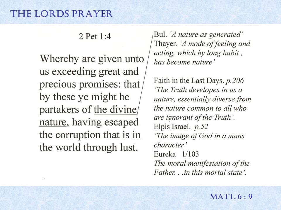 THE LORDS PRAYER MATT. 6 : 9