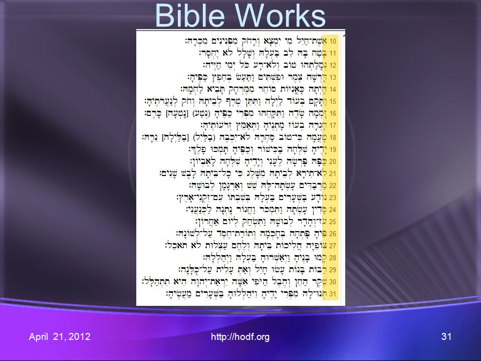 April 21, 2012http://hodf.org31 Bible Works