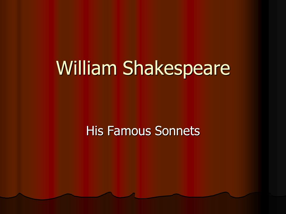 William Shakespeare His Famous Sonnets