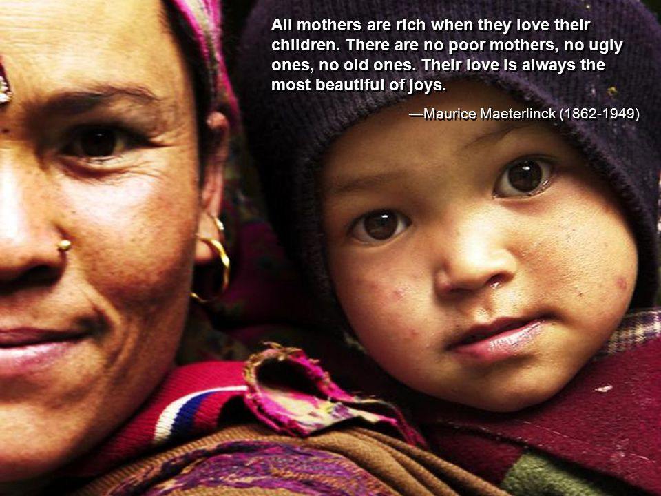 A mother is someone who guides and inspires. She helps us to attain our dreams and desires.