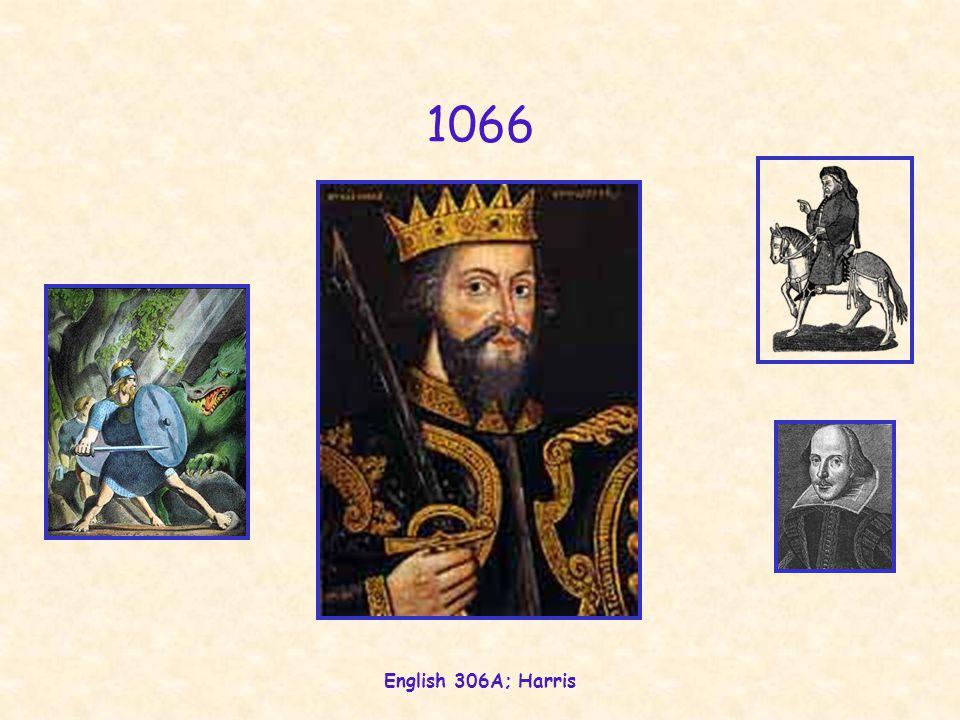 English 306A; Harris 1066