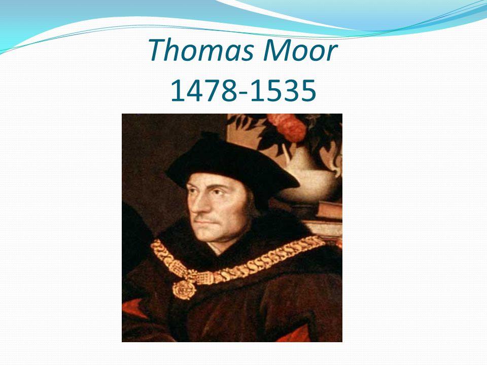 Thomas Moor 1478-1535