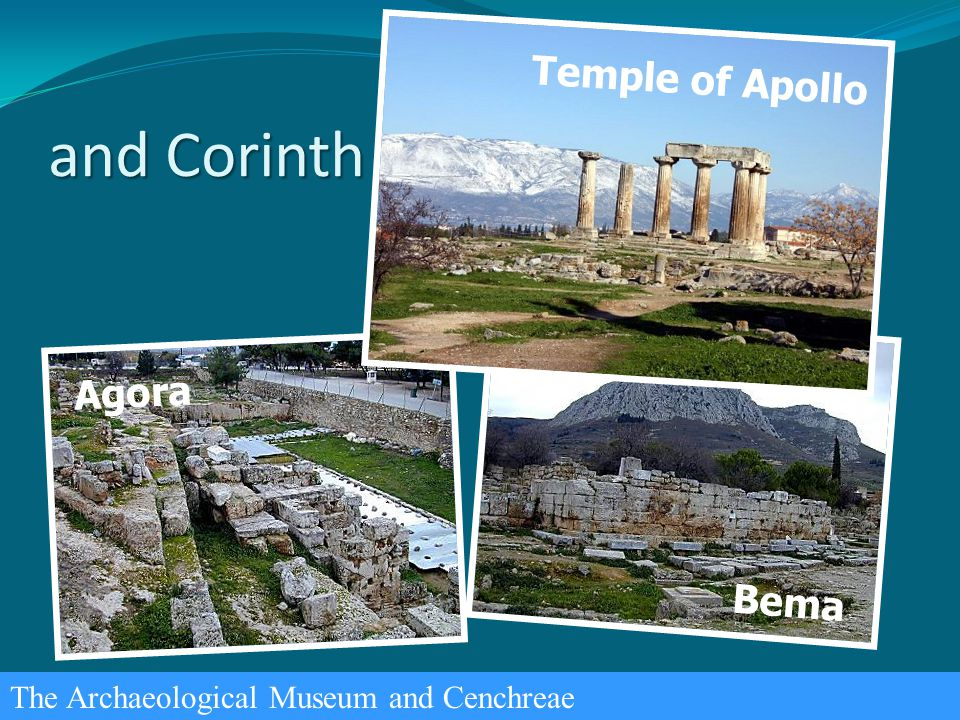 and Corinth The Archaeological Museum and Cenchreae Agora Bema Temple of Apollo