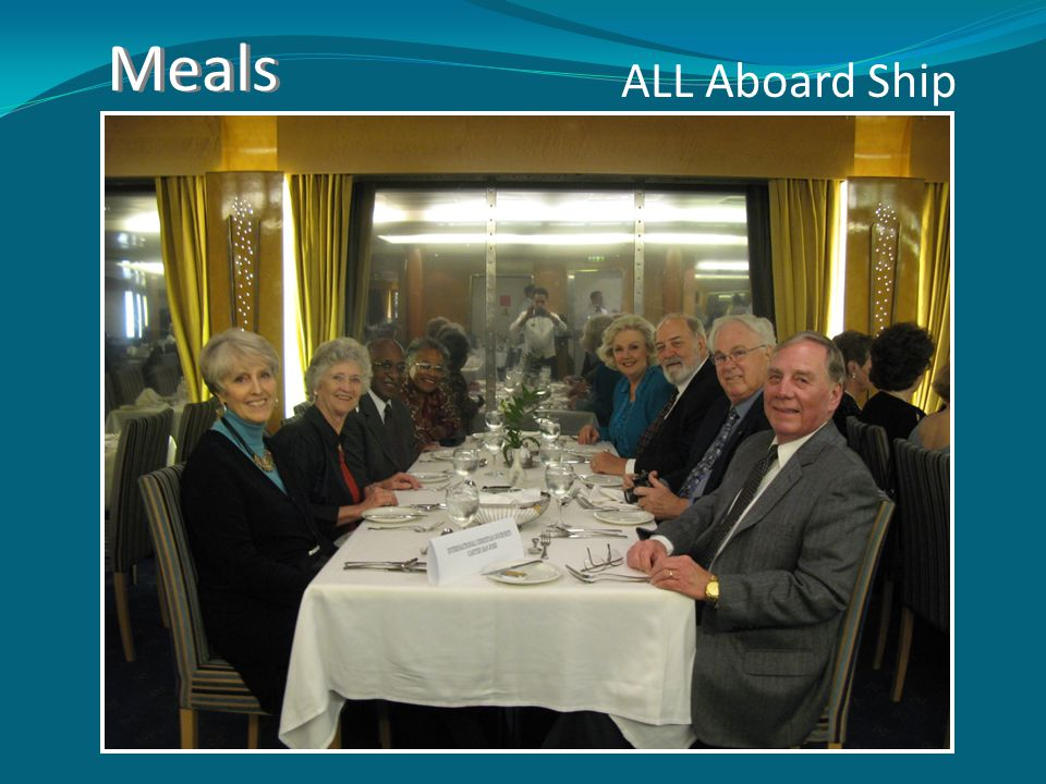 Meals ALL Aboard Ship