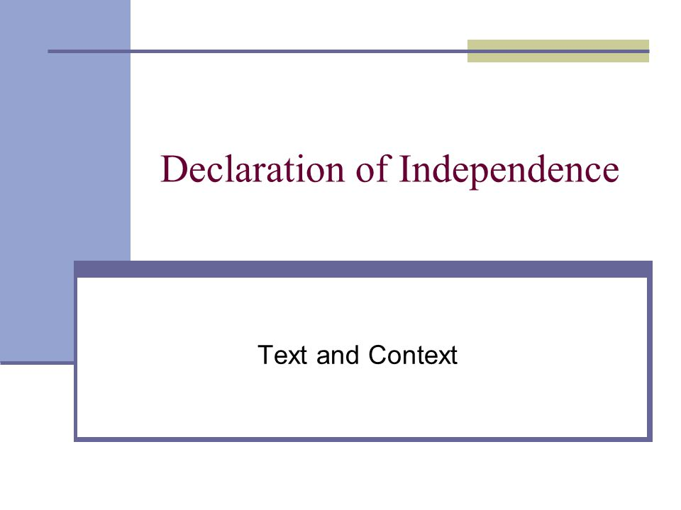 Declaration of Independence Text and Context