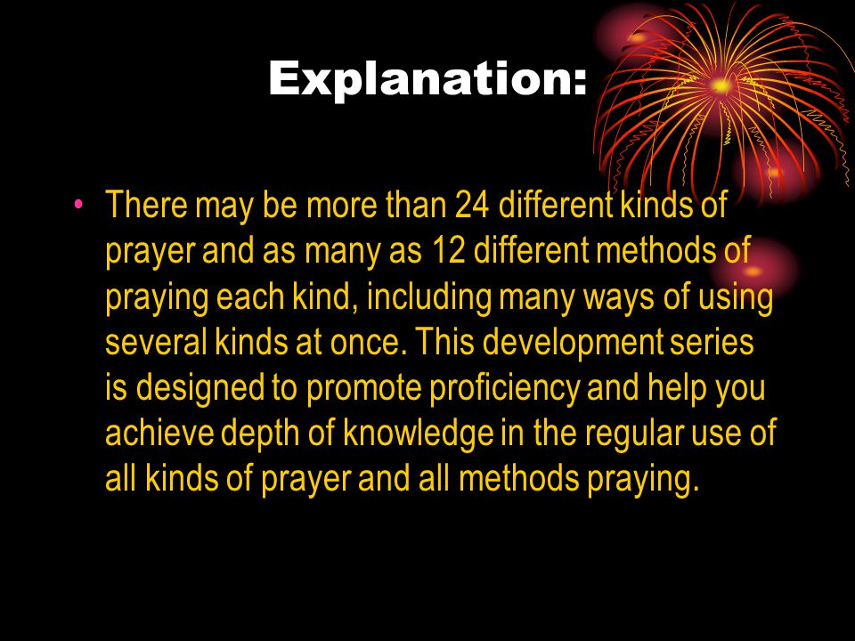 1. How many different kinds of prayer do you know.