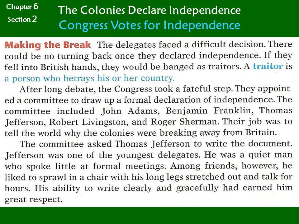 Chapter 6 Section 2 The Colonies Declare Independence Congress Votes for Independence