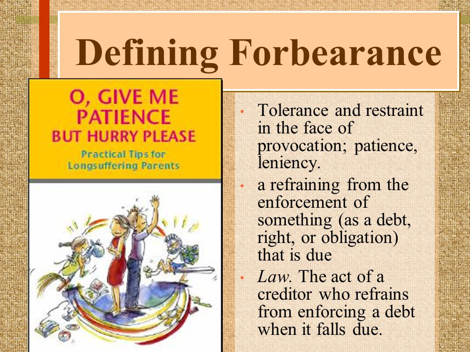 Tolerance and restraint in the face of provocation; patience, leniency.