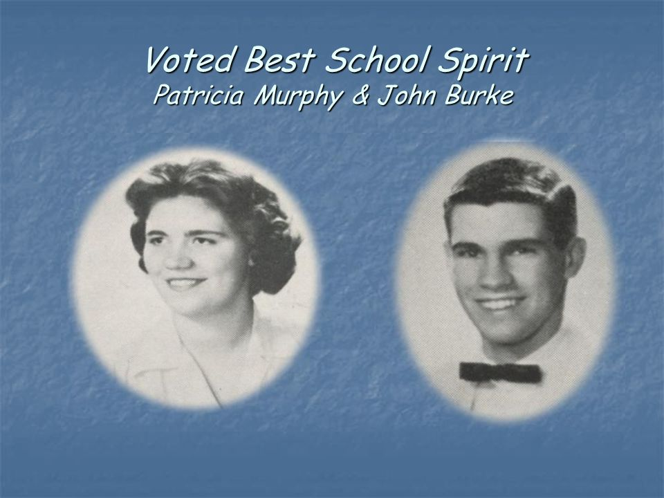 Voted Best School Spirit Patricia Murphy & John Burke