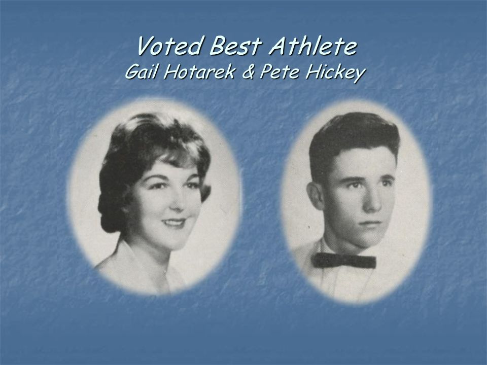 Voted Best Athlete Gail Hotarek & Pete Hickey