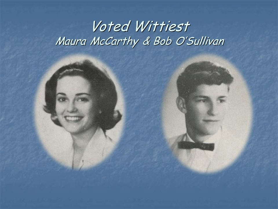 Voted Wittiest Maura McCarthy & Bob O'Sullivan