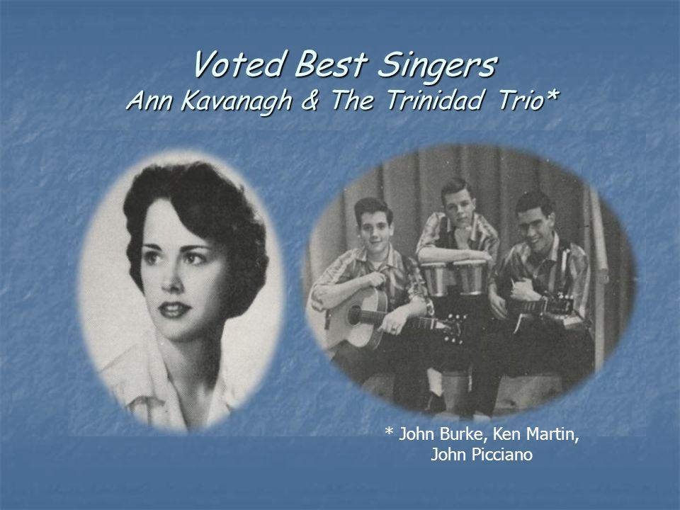 Voted Best Singers Ann Kavanagh & The Trinidad Trio* * John Burke, Ken Martin, John Picciano