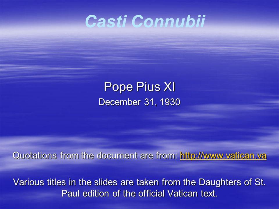 Casti Connubii  Sacrament: Indissolubility.oSt.