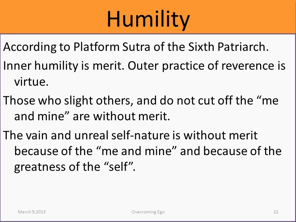 Humility According to Platform Sutra of the Sixth Patriarch.