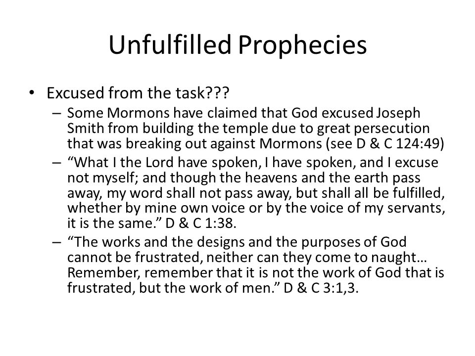 Unfulfilled Prophecies Excused from the task .
